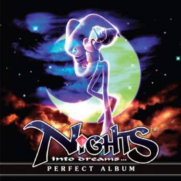 NiGHTS into dreams... PERFECT ALBUM [OST/ Goods]