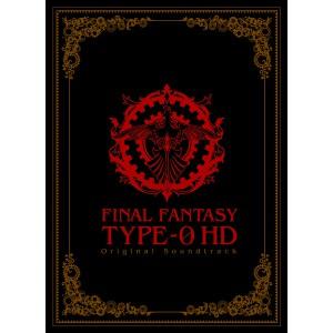 Final Fantasy Type 0 HD Original Soundtrack [OST / Blu-ray Disc Music]