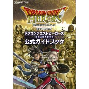 Dragon Quest Heroes Official Guide Book [GuideBook / Artbook]