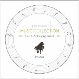 FIRE EMBLEM MUSIC COLLECTION : PIANO 〜 Faith & Engagement 〜 [OST]