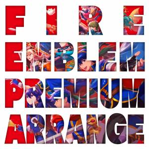 Fire Emblem Premium Arrange Album [OST/ Goods]